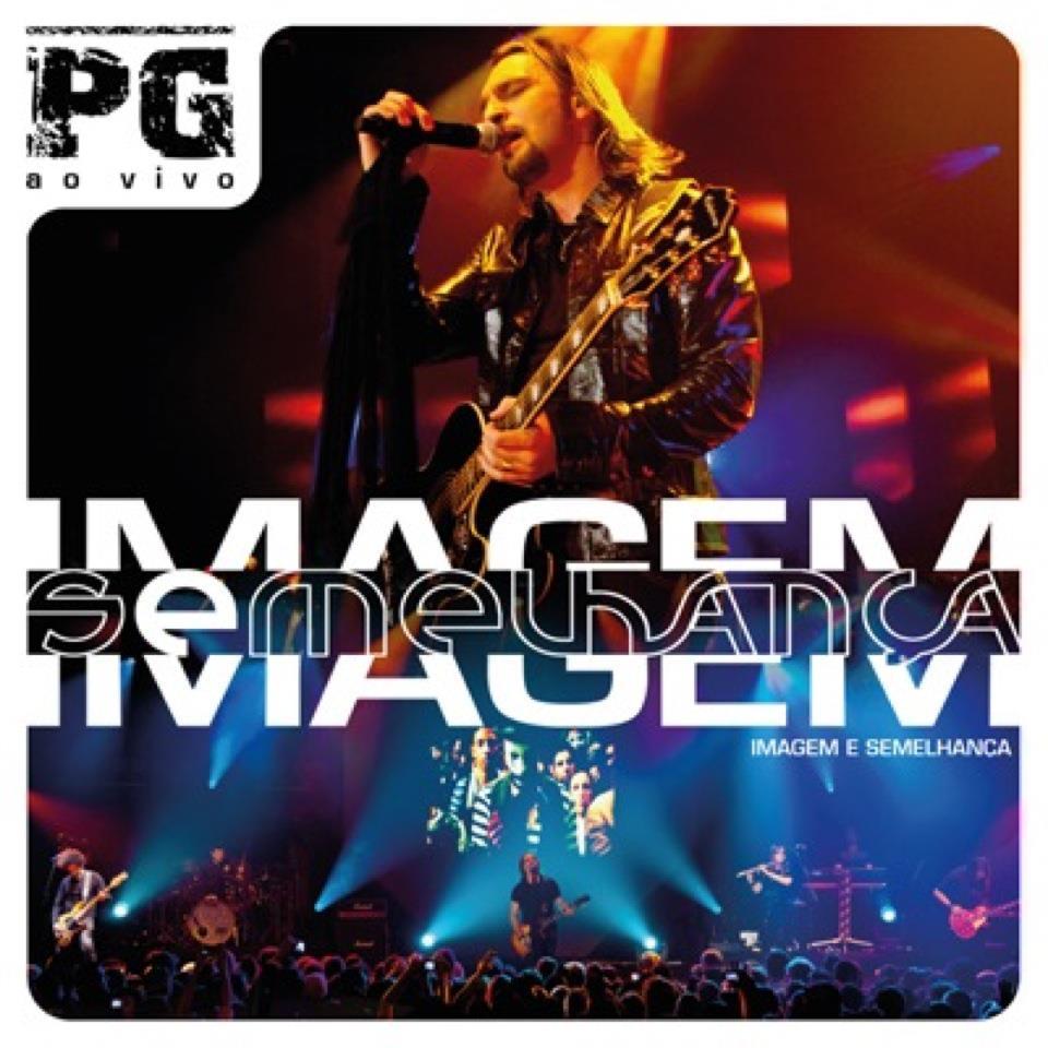 PG - Imagem e semelhan�a - (Audio do DVD) 2012